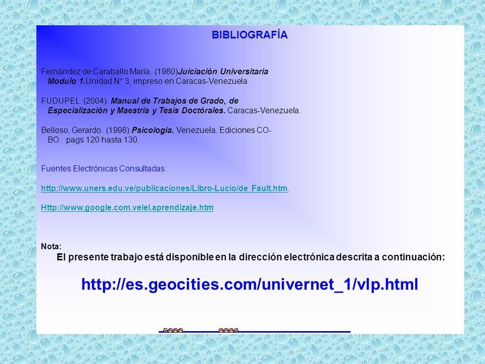 http://es.geocities.com/univernet_1/vlp.html BIBLIOGRAFÍA