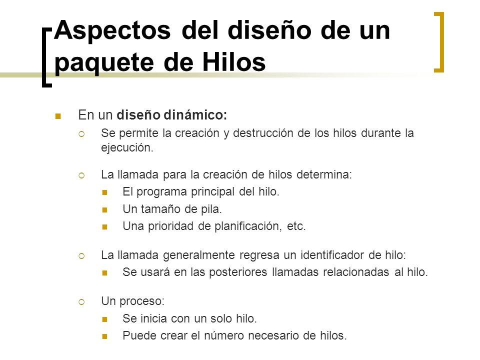 Aspectos del diseño de un paquete de Hilos