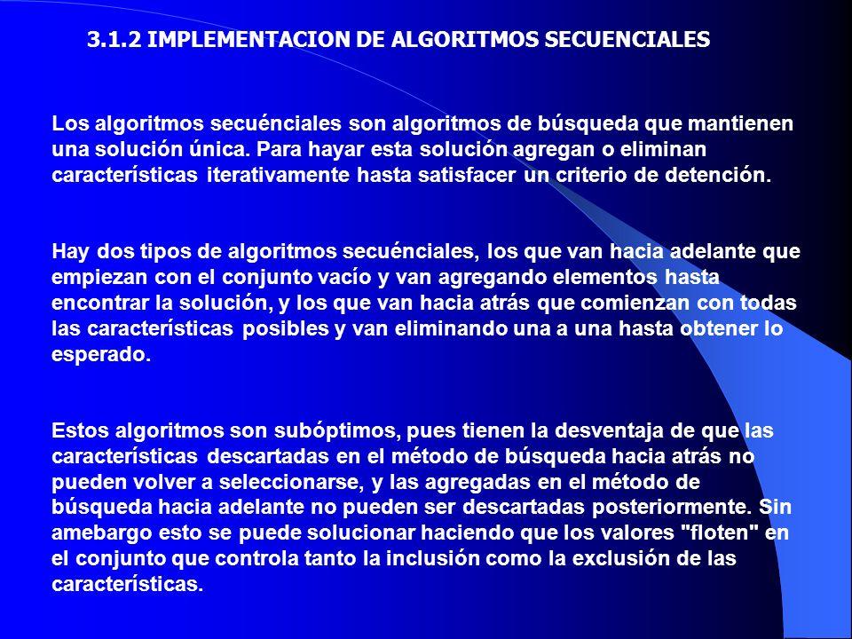3.1.2 IMPLEMENTACION DE ALGORITMOS SECUENCIALES