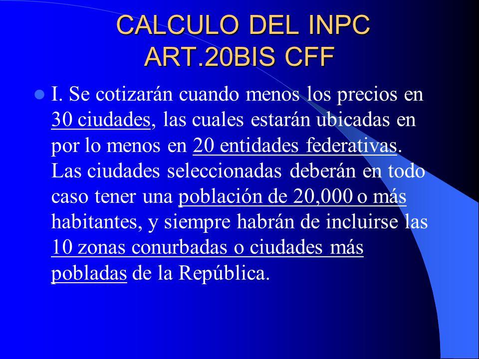 CALCULO DEL INPC ART.20BIS CFF