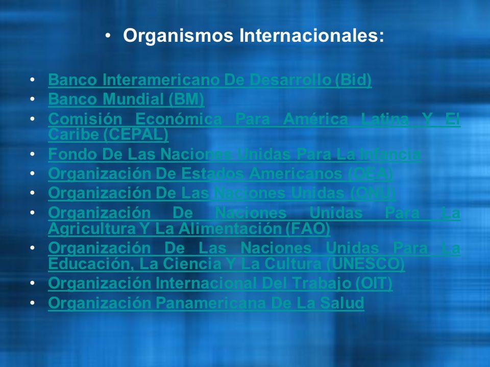 Organismos Internacionales: