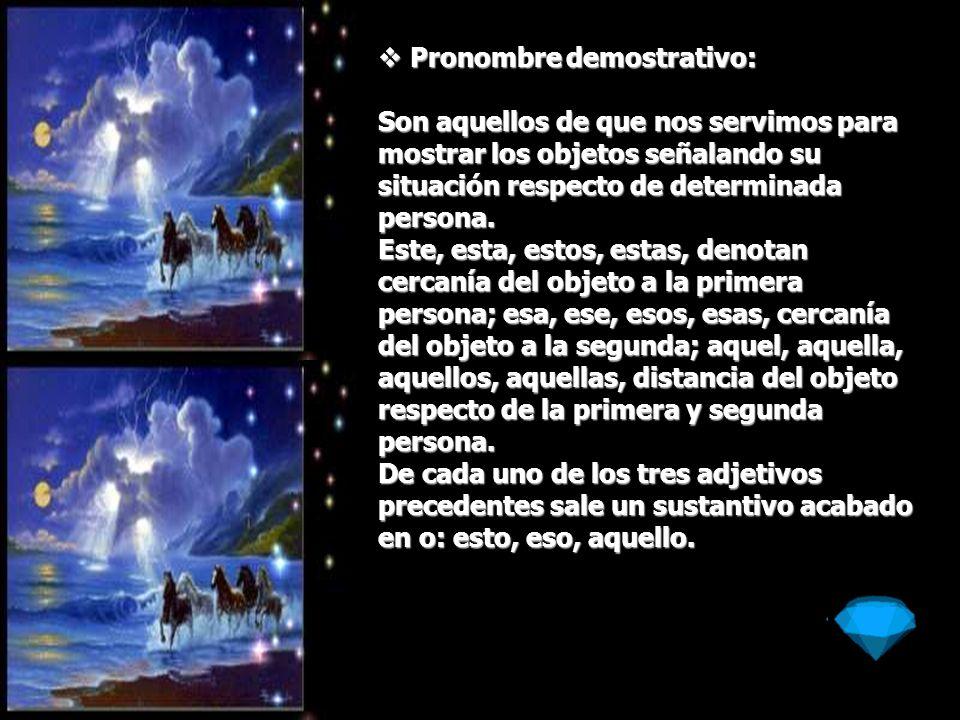 Pronombre demostrativo: