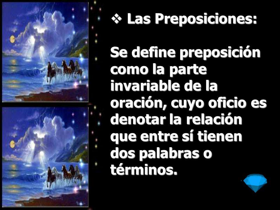 Las Preposiciones: