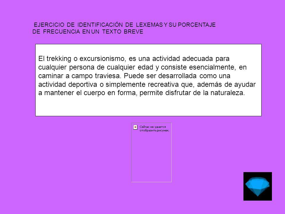 EJERCICIO DE IDENTIFICACIÓN DE LEXEMAS Y SU PORCENTAJE