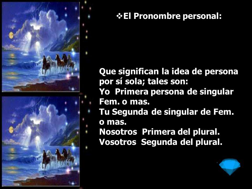 El Pronombre personal: