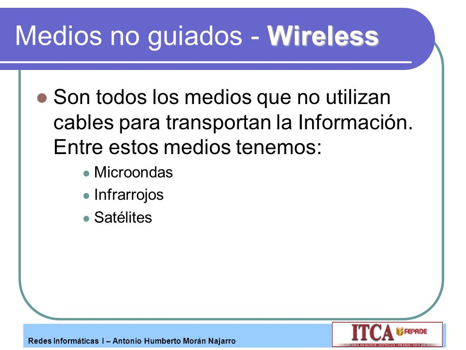 Medios no guiados - Wireless