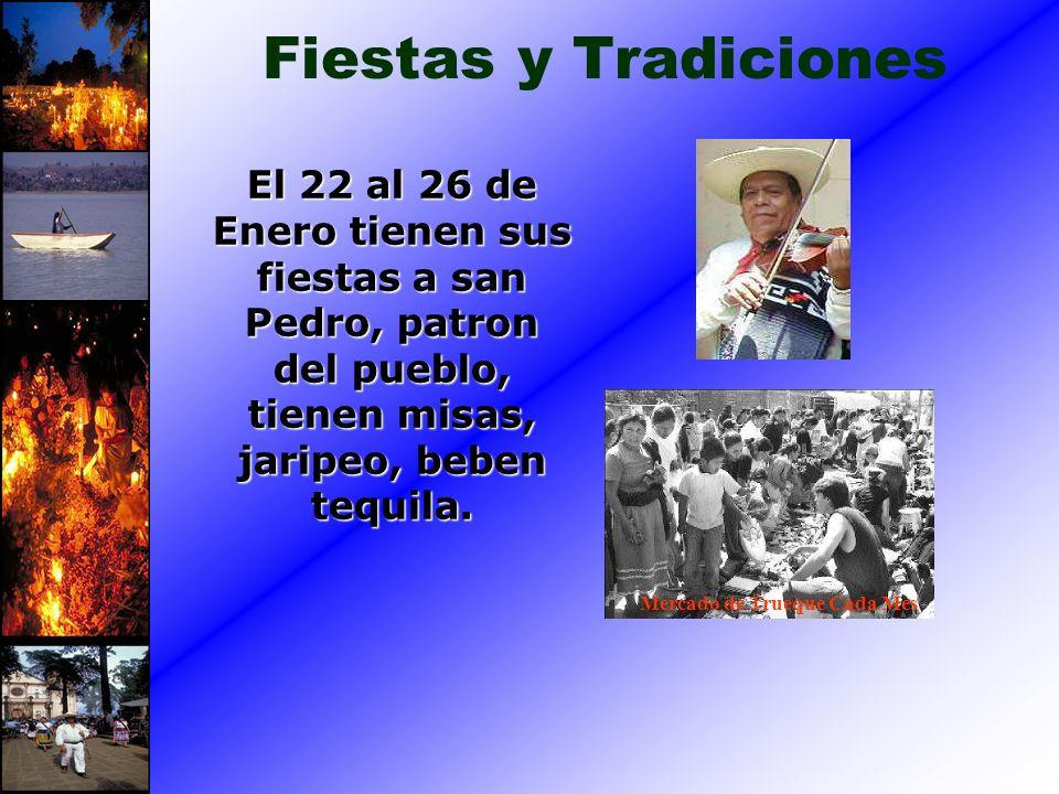Fiestas y Tradiciones El 22 al 26 de Enero tienen sus fiestas a san Pedro, patron del pueblo, tienen misas, jaripeo, beben tequila.