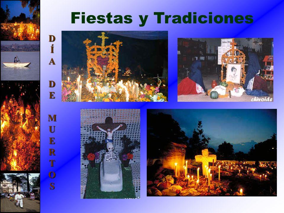 Fiestas y Tradiciones D Í A E M U R T O S