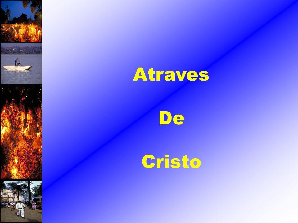Atraves De Cristo
