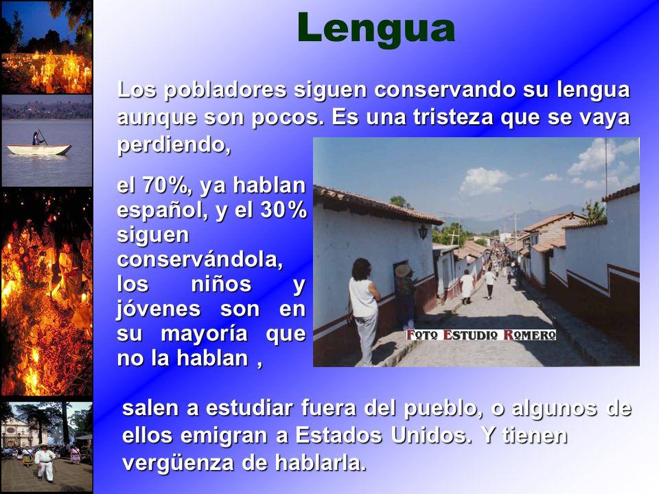 Lengua Los pobladores siguen conservando su lengua aunque son pocos. Es una tristeza que se vaya perdiendo,