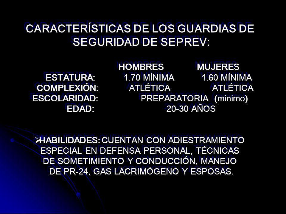 CARACTERÍSTICAS DE LOS GUARDIAS DE