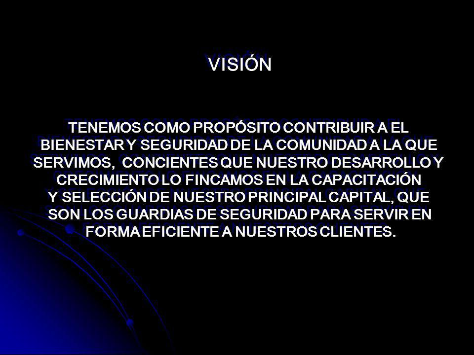 VISIÓN TENEMOS COMO PROPÓSITO CONTRIBUIR A EL
