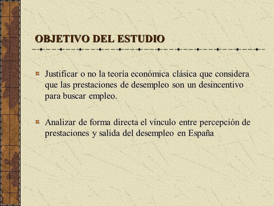 OBJETIVO DEL ESTUDIO