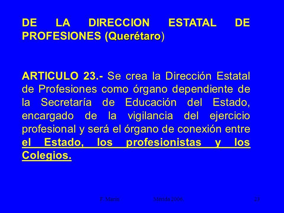 DE LA DIRECCION ESTATAL DE PROFESIONES (Querétaro)