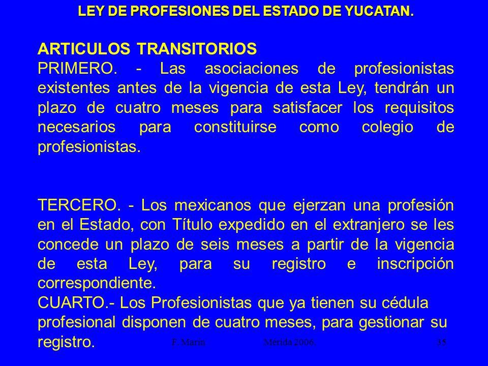 LEY DE PROFESIONES DEL ESTADO DE YUCATAN.