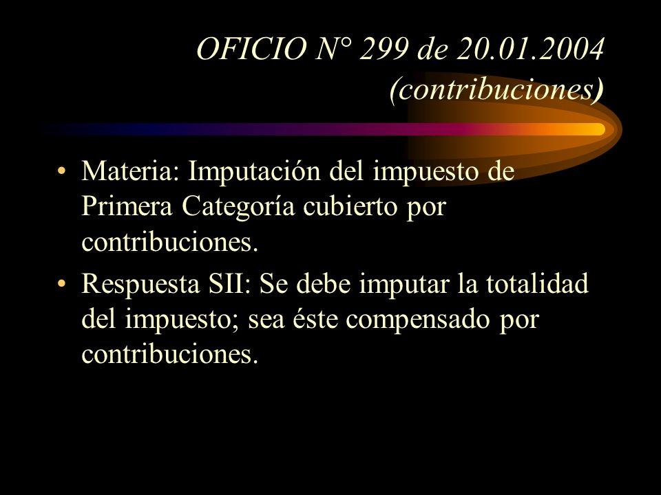 OFICIO N° 299 de 20.01.2004 (contribuciones)