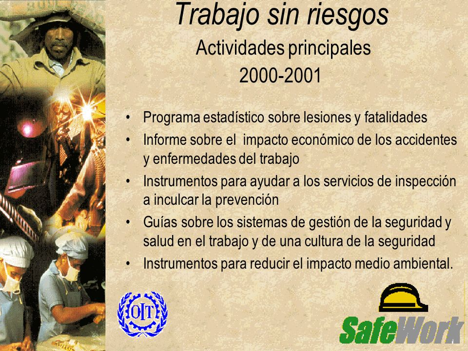 Trabajo sin riesgos Actividades principales 2000-2001