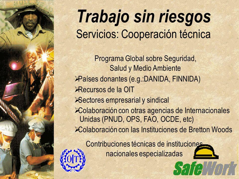 Trabajo sin riesgos Servicios: Cooperación técnica