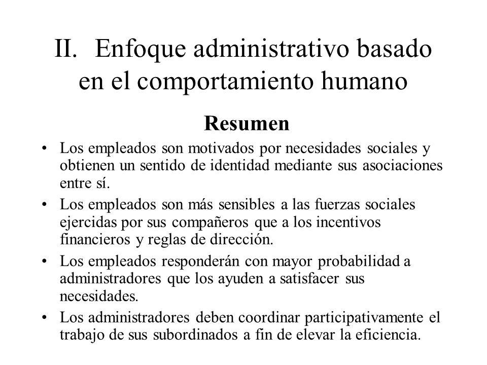 II. Enfoque administrativo basado en el comportamiento humano