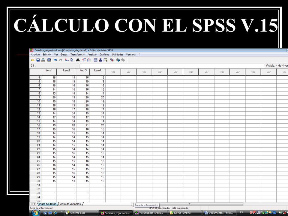 CÁLCULO CON EL SPSS V.15