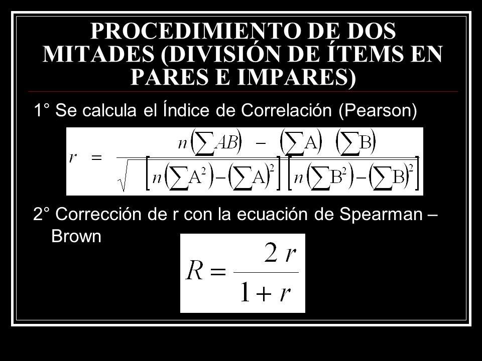 PROCEDIMIENTO DE DOS MITADES (DIVISIÓN DE ÍTEMS EN PARES E IMPARES)