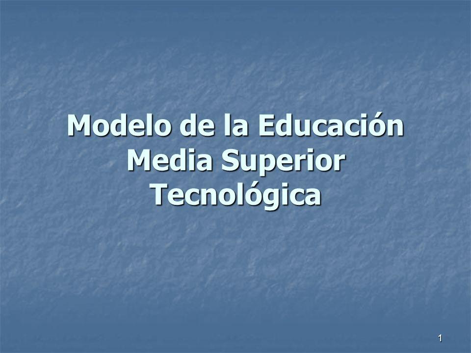Modelo de la Educación Media Superior Tecnológica