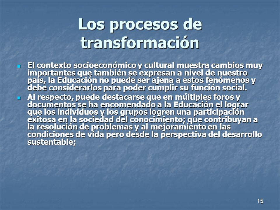 Los procesos de transformación