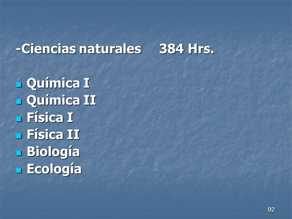 -Ciencias naturales 384 Hrs.