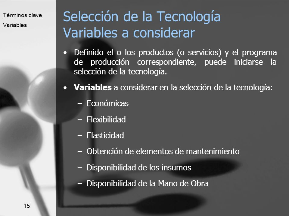 Selección de la Tecnología Variables a considerar