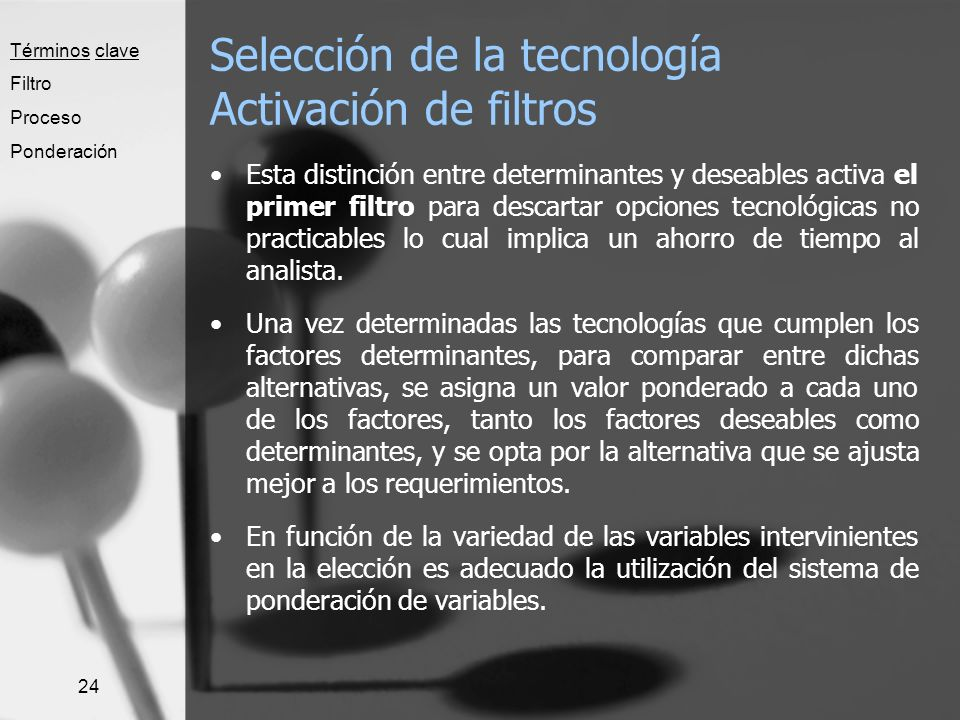 Selección de la tecnología Activación de filtros