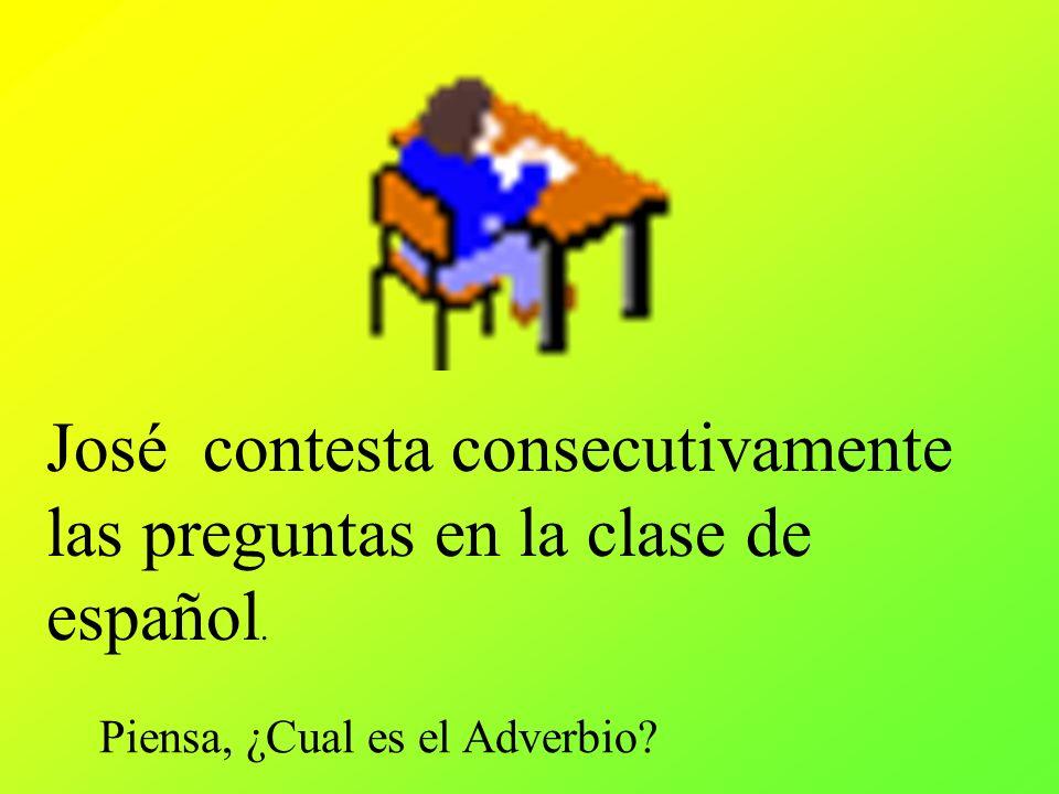 José contesta consecutivamente las preguntas en la clase de español.