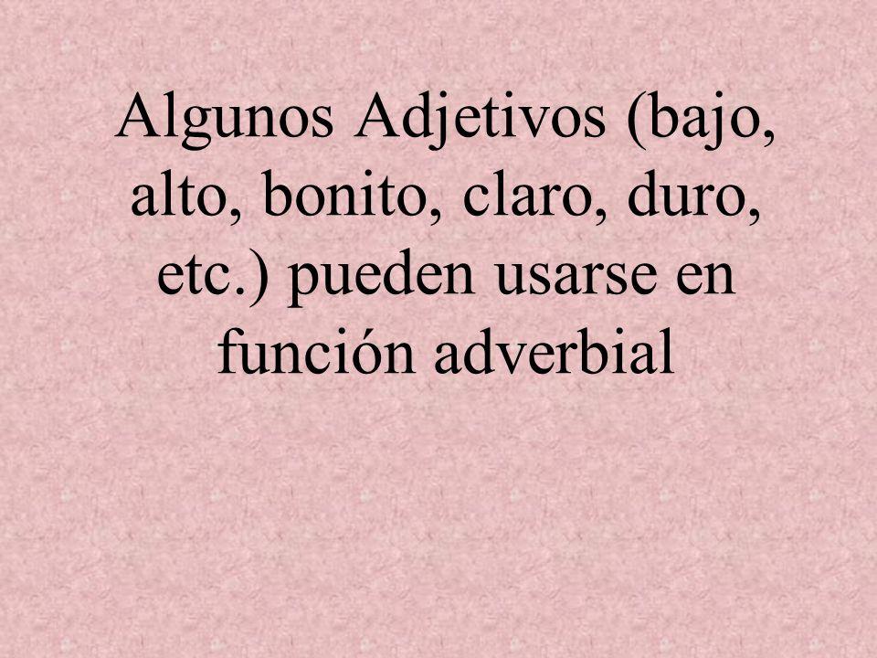 Algunos Adjetivos (bajo, alto, bonito, claro, duro, etc