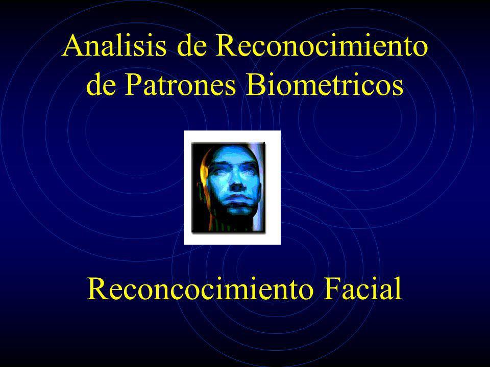 Analisis de Reconocimiento de Patrones Biometricos