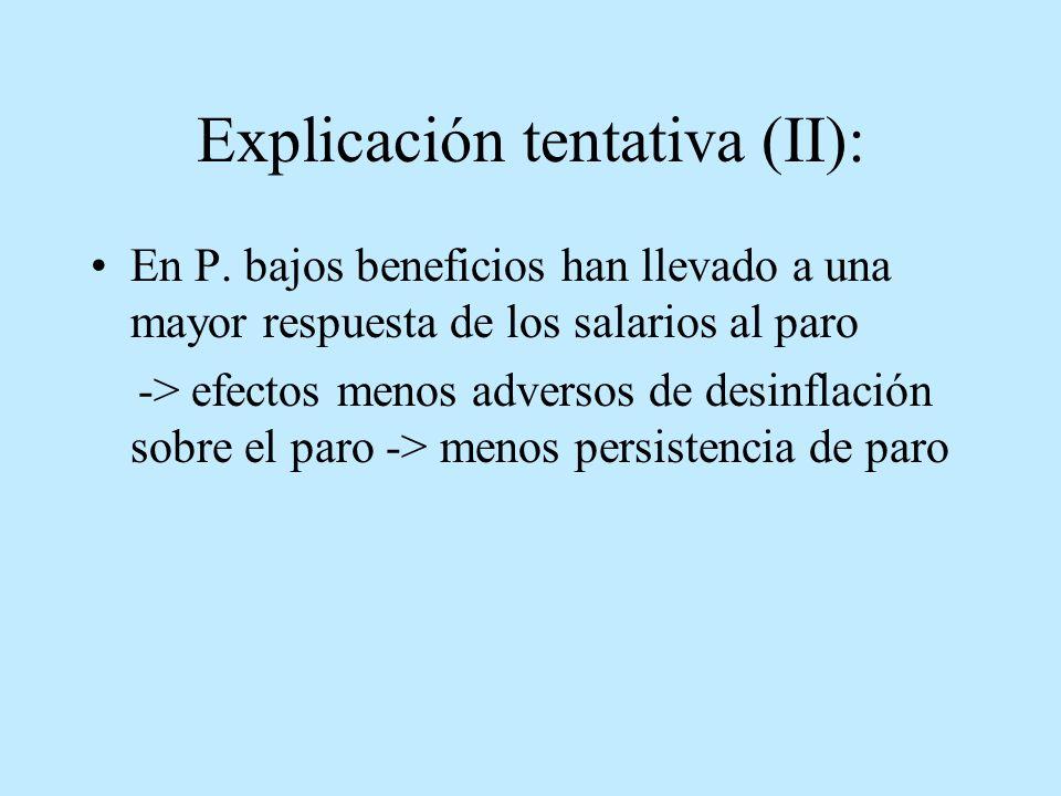 Explicación tentativa (II):
