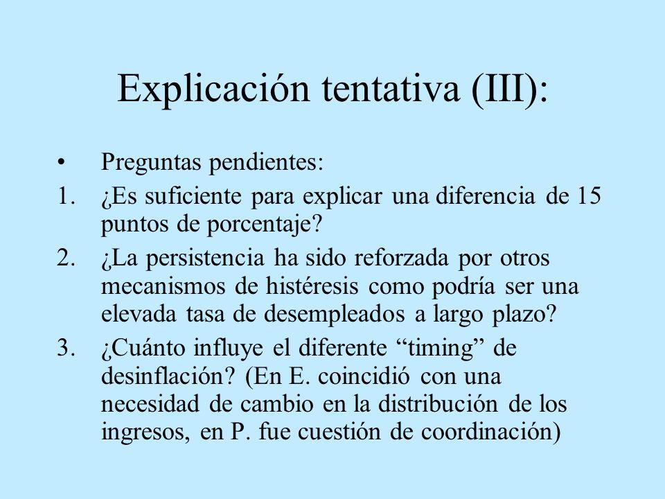 Explicación tentativa (III):