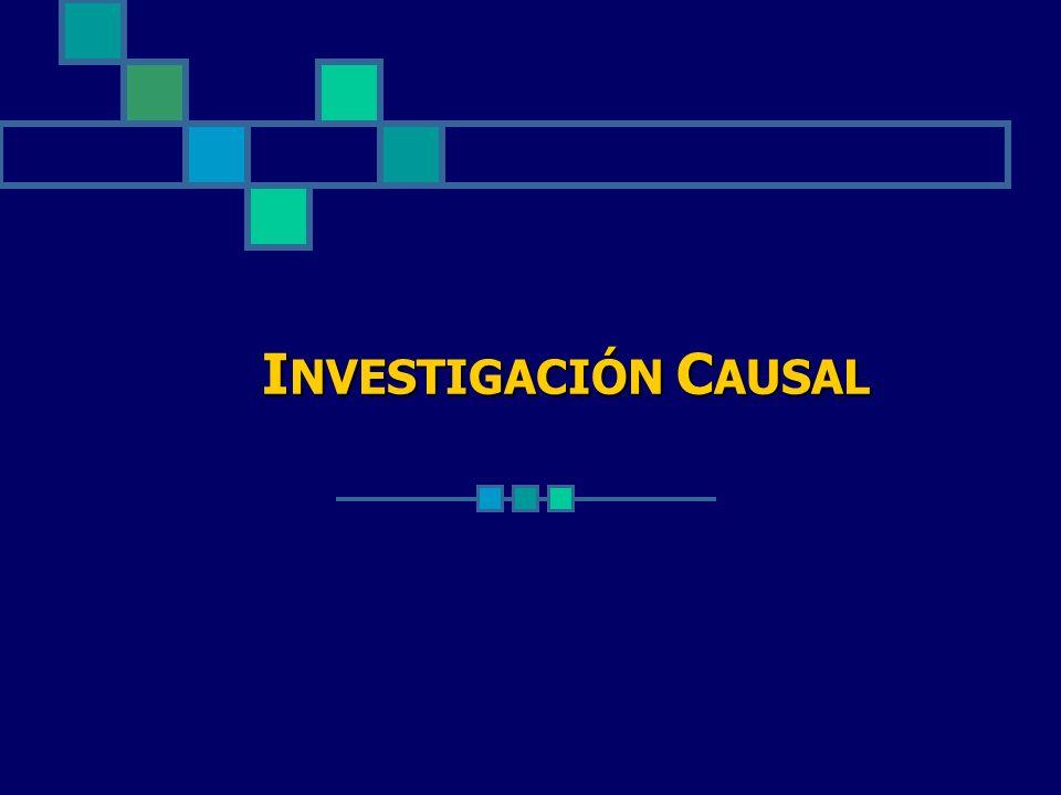 INVESTIGACIÓN CAUSAL