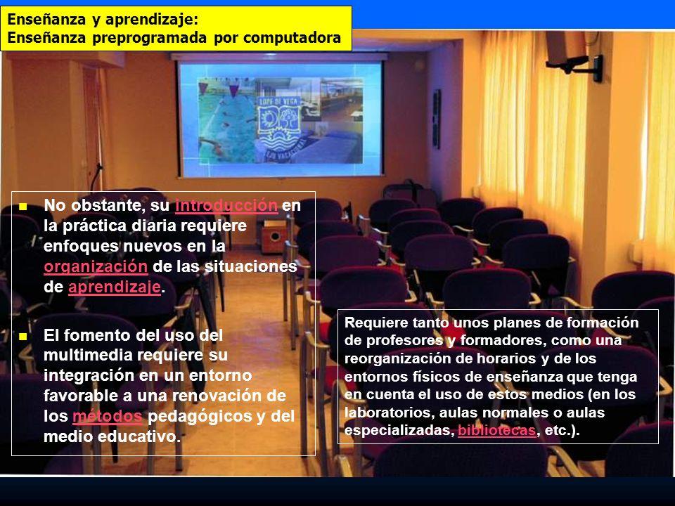 Enseñanza y aprendizaje: Enseñanza preprogramada por computadora