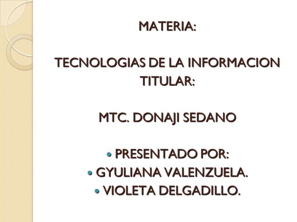 TECNOLOGIAS DE LA INFORMACION