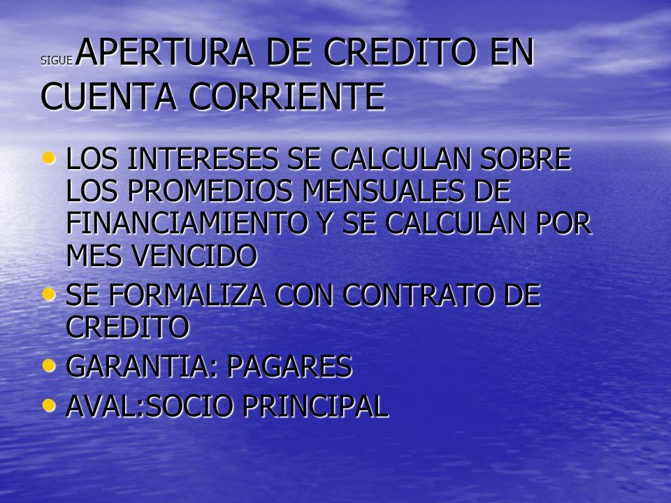 SIGUE APERTURA DE CREDITO EN CUENTA CORRIENTE