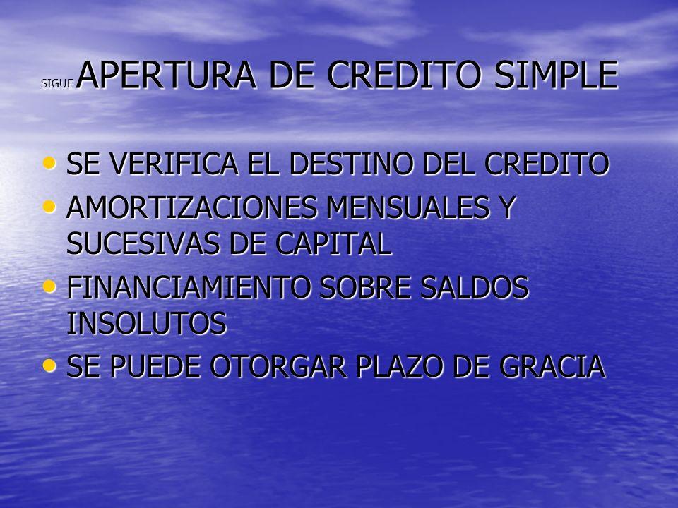 SIGUE APERTURA DE CREDITO SIMPLE