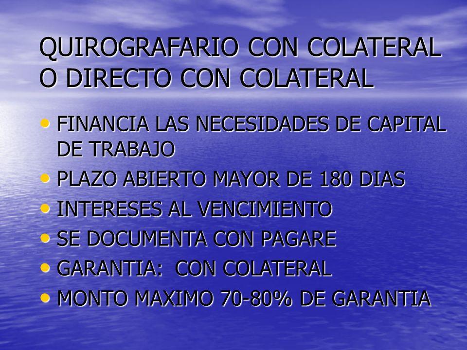 QUIROGRAFARIO CON COLATERAL O DIRECTO CON COLATERAL