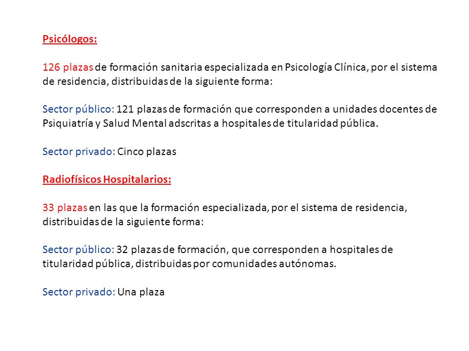 Psicólogos: 126 plazas de formación sanitaria especializada en Psicología Clínica, por el sistema.
