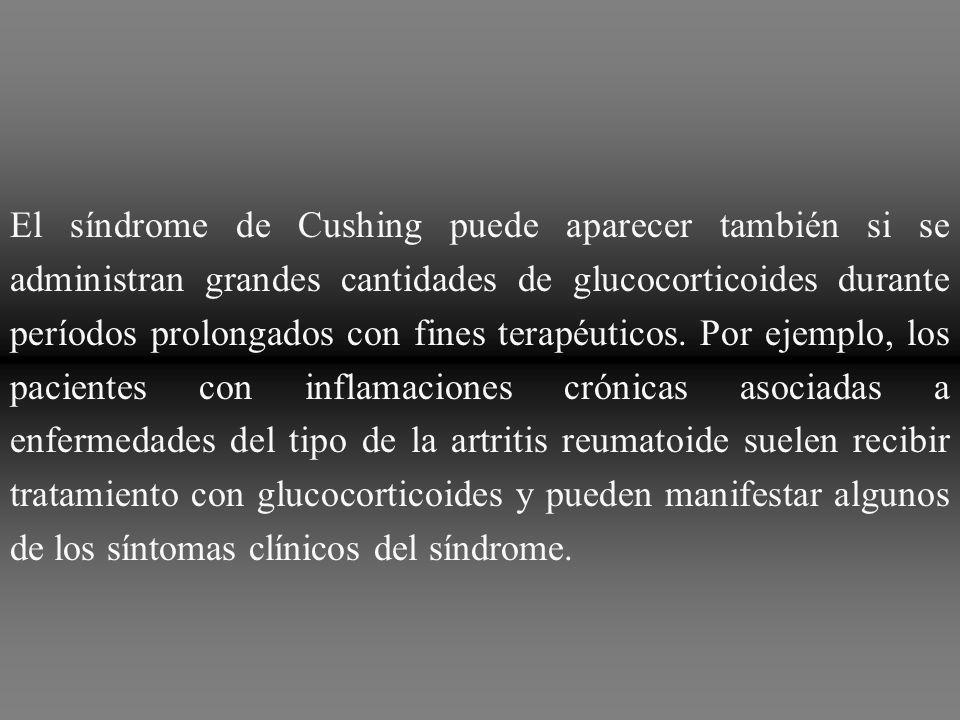 El síndrome de Cushing puede aparecer también si se administran grandes cantidades de glucocorticoides durante períodos prolongados con fines terapéuticos.