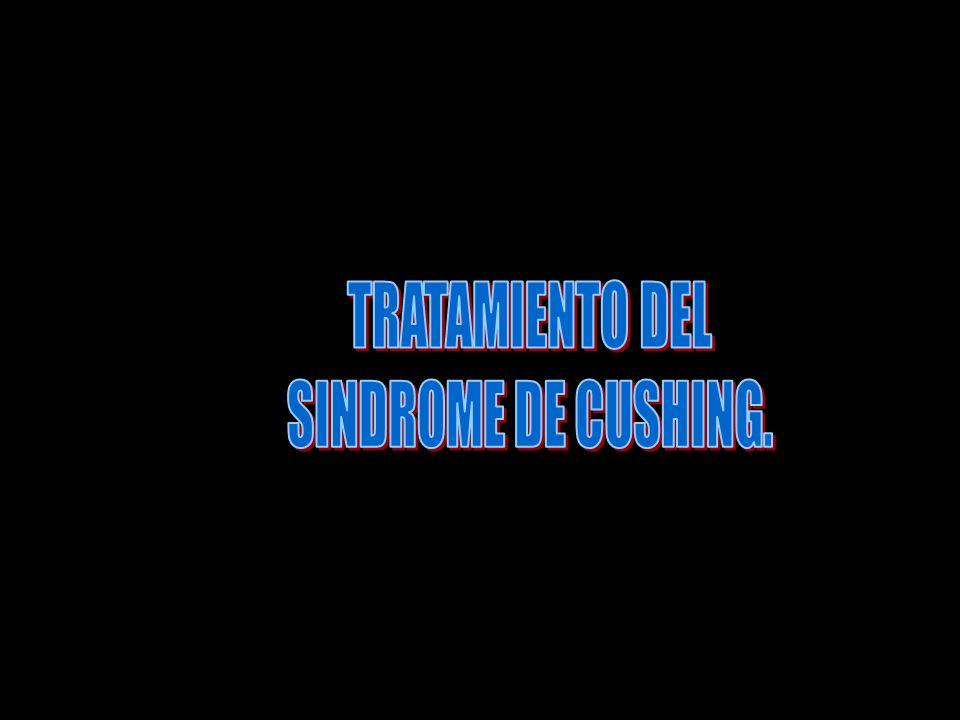 TRATAMIENTO DEL SINDROME DE CUSHING.