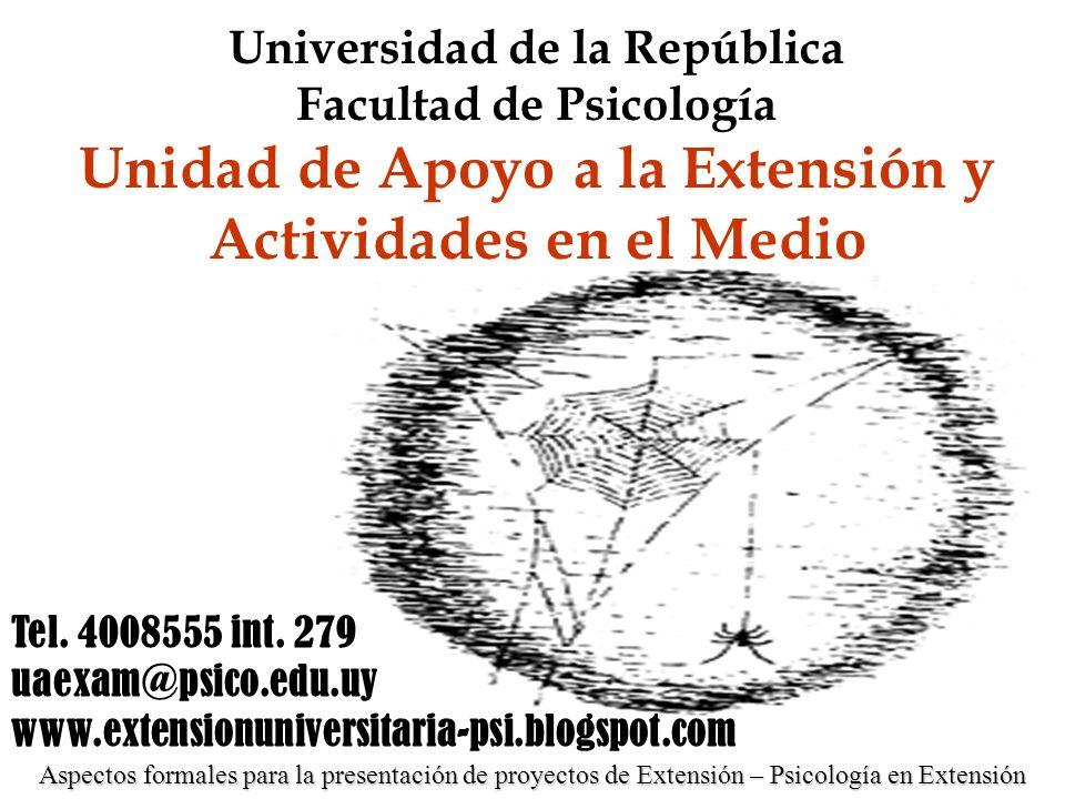 Universidad de la República Facultad de Psicología Unidad de Apoyo a la Extensión y Actividades en el Medio
