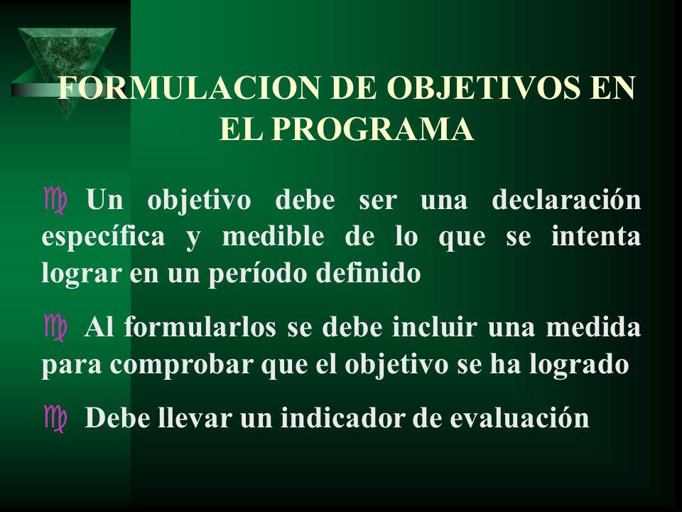 FORMULACION DE OBJETIVOS EN EL PROGRAMA
