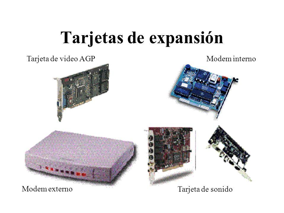 Tarjetas de expansión Tarjeta de video AGP Modem interno Modem externo