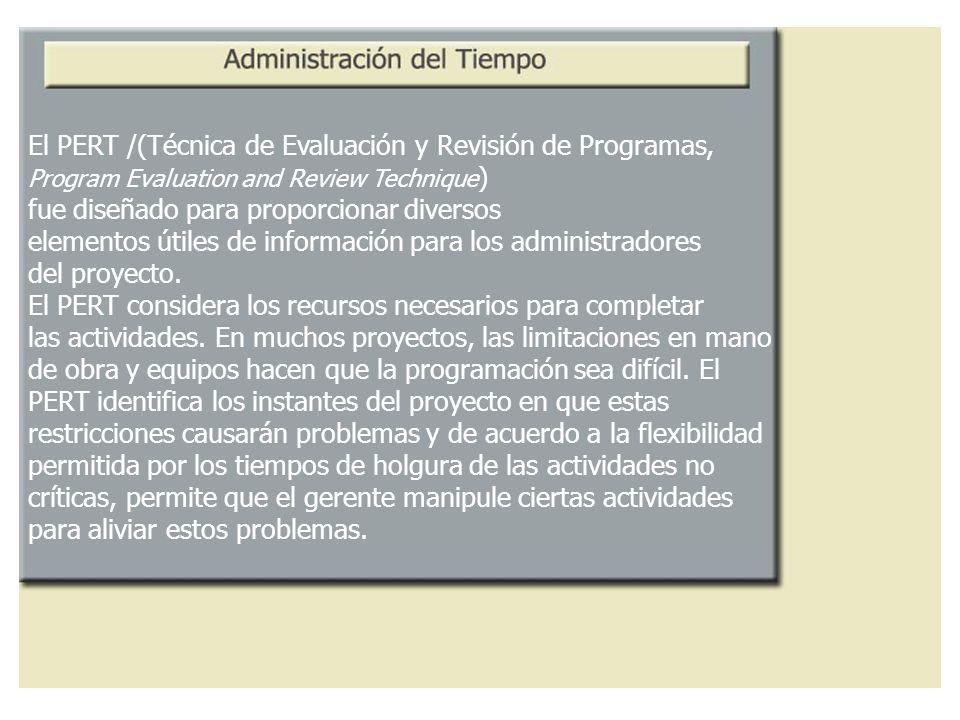 El PERT /(Técnica de Evaluación y Revisión de Programas,