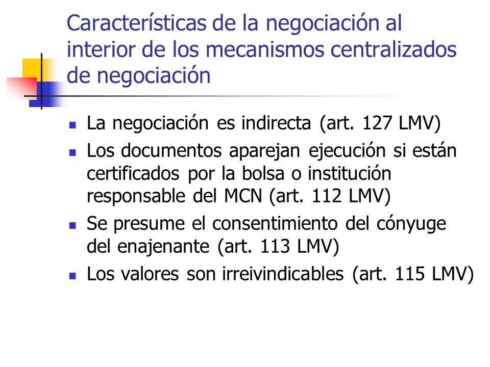 Características de la negociación al interior de los mecanismos centralizados de negociación