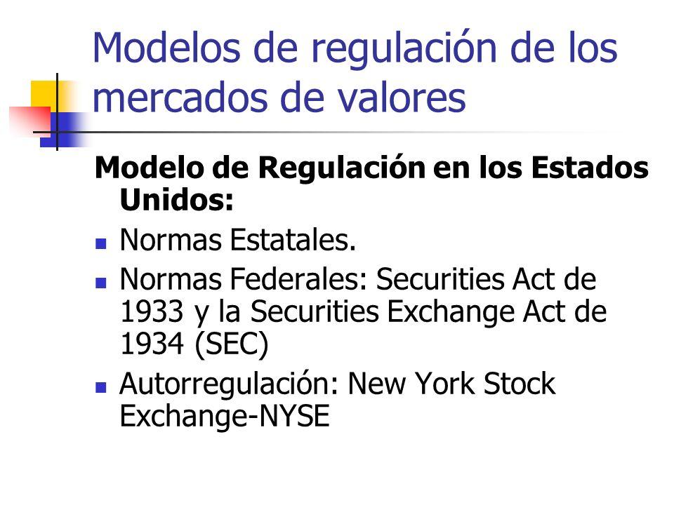 Modelos de regulación de los mercados de valores